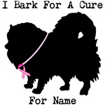 Pomeranian Personalizable I Bark For A Cure