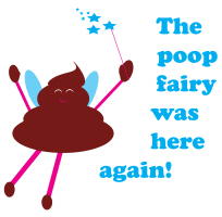 Poop Fairy Was Here Again