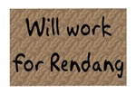 Will Work For Rendang