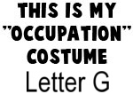 My Profession Costume: Letter G
