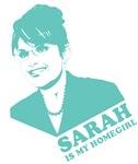 Sarah is my Homegirl