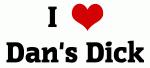 I Love Dan's Dick