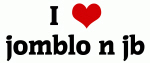 I Love jomblo n jb