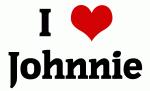 I Love Johnnie