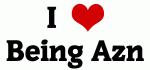 I Love Being Azn