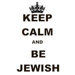 KEEP CALM AND BE JEWISH