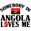 Somebody In Angola T-shirts