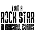 Rock Star In Marshall Islands T-shirt