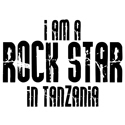Rock Star In Tanzania T-shirts