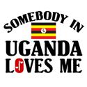 Somebody In Uganda T-shirt