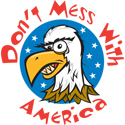 Don't Mess With America T-shirts