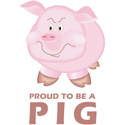 Proud To Be A Pig