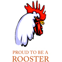 Proud To Be A Rooster T-shirt & Gift