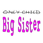 Only to Big Sister