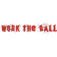 Work the Ball * Hit the Ball on Demand