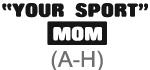 Sport Mom (A-H)