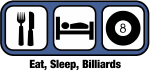 Eat, Sleep, Billiards
