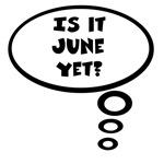 Is it June yet