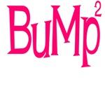 Bump times 2
