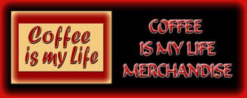 Food - Coffee is my Life