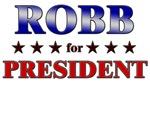 ROBB for president