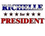 RICHELLE for president