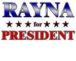 RAYNA for president