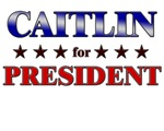 CAITLIN for president