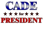 CADE for president