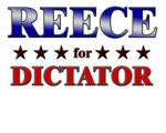 REECE for dictator