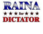 RAINA for dictator