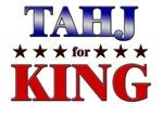 TAHJ for king