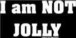 I am NOT Jolly