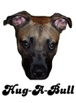 HUG-A-BULL (PIT BULL ITEMS)