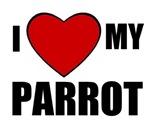 I LOVE MY PARROT