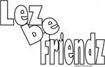 Lez Be Friendz Design