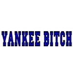 Yankee Bitch