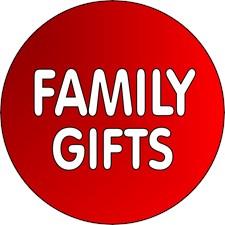 <b>FAMILY MEMBER GIFTS</b>