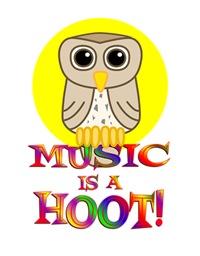 <b>MUSIC IS A HOOT</b>
