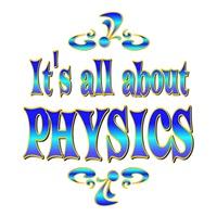<b>ABOUT PHYSICS</b>