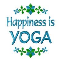 <b>HAPPINESS IS YOGA</b>