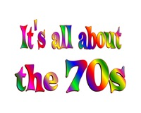 <b>ALL ABOUT the 70s</b>