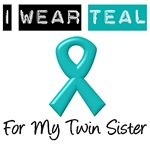 I Wear Teal For My Twin Sister