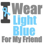 I Wear Light Blue For My Friend T-Shirts & Gifts