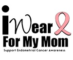 Endometrial Cancer (Mom) T-Shirts