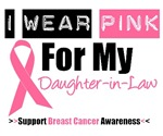 I Wear Pink (Daughter-in-Law) Breast Cancer Tees