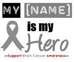 Brain Cancer Hero Shirts & Gifts