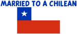 MARRIED TO A CHILEAN