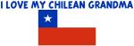 I LOVE MY CHILEAN GRANDMA