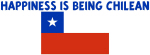 HAPPINESS IS BEING CHILEAN